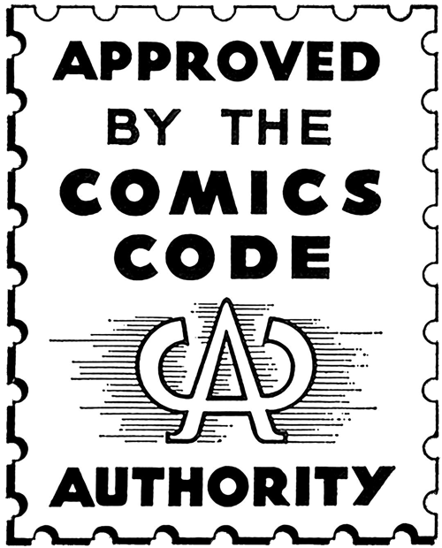 Approved by the Comics Code Authority… not really.